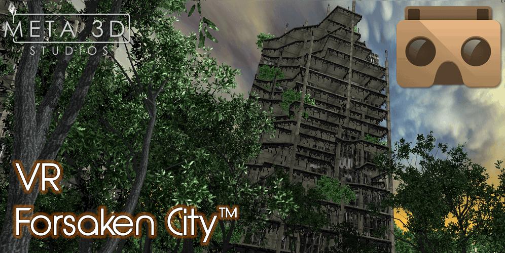 VR Forsaken City – Cardboard