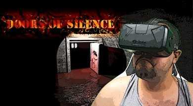 Doors of Silence | Oculus Rift Horror
