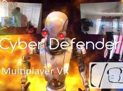 Cyber Defender VR Multiplayer with the HTC Vive