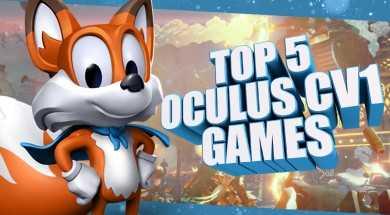 Top 5 VR Games for the Oculus Rift: CV1