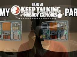 """Gear VR: My """"Keep Talking and Nobody Explodes"""" Party"""