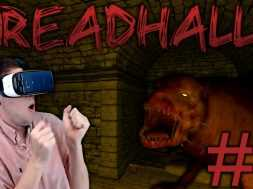YOU ASKED FOR THIS! | Dreadhalls VR Part 2