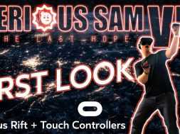 Serious Sam VR – The Last Hope – FIRST LOOK (Oculus Rift + Touch Controllers)