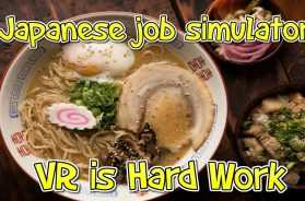 Japanese Job Simulator – Working in VR is HARD WORK