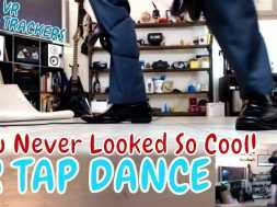 WANT TO LOOK COOL?   TAP DANCE VR (Fitness MAX w/Leg Trackers)